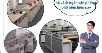 Gợi ý lựa chọn hệ vách ngăn văn phòng phổ biến hiện nay
