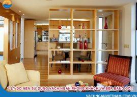 7 lý do nên sử dụng vách ngăn phòng khách và bếp bằng gỗ?