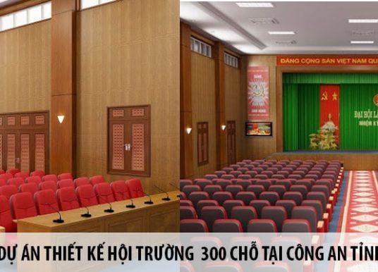 Dự án thiết kế hội trường 300 chỗ tại Công An tỉnh Điện Biên